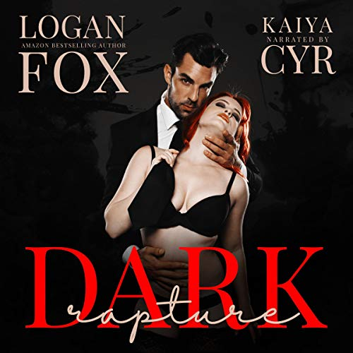 Dark Rapture     A Disturbing Psychological Thriller              By:                                                                                                                                 Logan Fox                               Narrated by:                                                                                                                                 Kaiya Cyr                      Length: 30 hrs and 57 mins     61 ratings     Overall 3.7