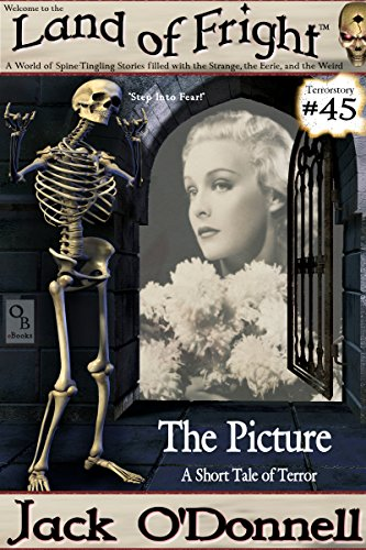 The Picture: A Short Tale of Terror (Land of Fright Book 45)