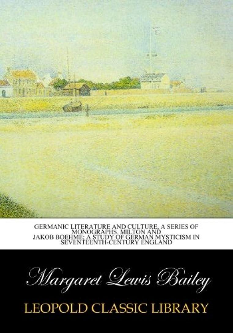 受賞ためらう固めるGermanic Literature and Culture, a series of monographs. Milton and Jakob Boehme; a study of German mysticism in seventeenth-century England