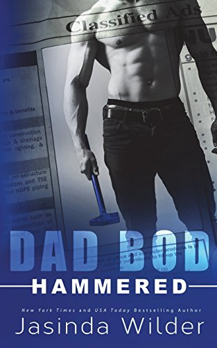 Hammered: Volume 1 (Dad Bod Contracting)