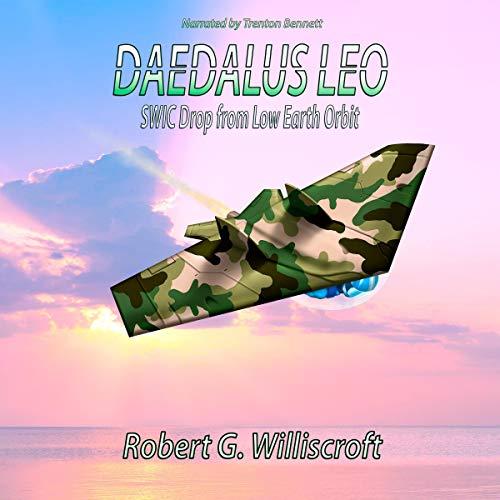 Couverture de Daedalus LEO: SWIC Drop from Low Earth Orbit