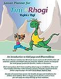 Lesson Planner for Tini and Rhogi, Yogini and Yogi