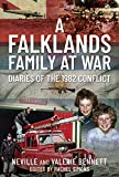 A Falklands Family at War: Diaries of the 1982 Conflict