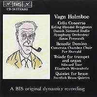 ホルンボー:金管のための五重奏 (Vagn Holmboe: Cello Concerto; Benedic Domino etc) [Import]