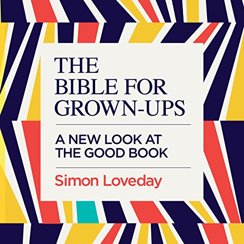 The Bible for Grown-Ups cover art