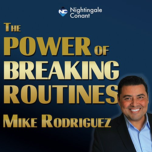 The Power of Breaking Routines cover art