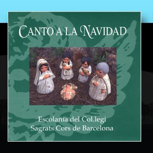 Canto A La Navidad by Escolanèæ Del Col.legi Sagrats Cors De Barcelona...