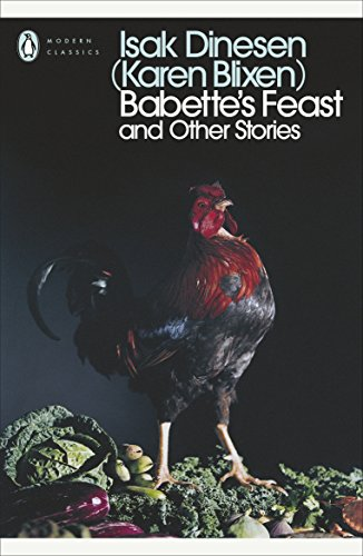 Modern Classics: Babette's Feast and Other Stories (Penguin Modern Classics)