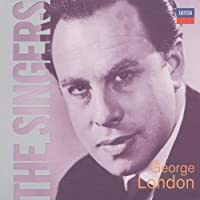 The Singers: George London