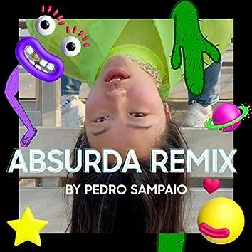 Absurda Remix by Pedro Sampaio