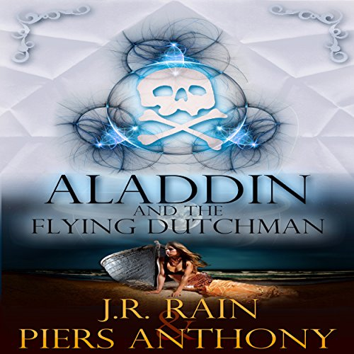 Aladdin and the Flying Dutchman: Aladdin Trilogy, Book 3 audiobook cover art