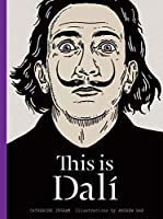 This is Dali (This Is...artists-bios)