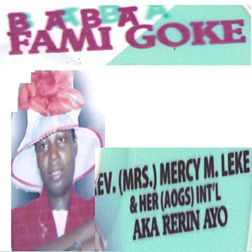 Rev. Mrs Mercy M. Leke and her Int'l Aka Rerin Ayo