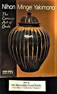 Nihon Mingei Yakimono: The Ceramic Art of Onda: Exhibit at Pucker Gallery, Boston, in 2000