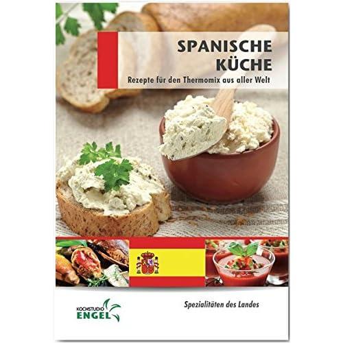Spanische Küche Rezepte geeignet für den Thermomix ...