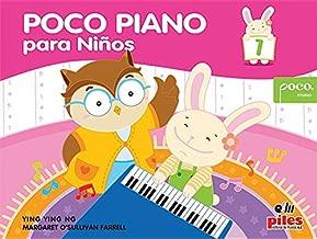 Poco Piano para Niños, Bk 1: Spanish Language Edition (Poco Studio Edition) (Spanish Edition)