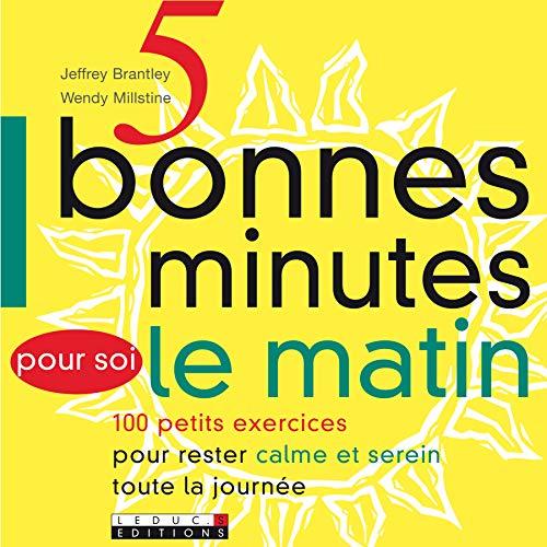 5 Bonnes minutes pour soi le matin