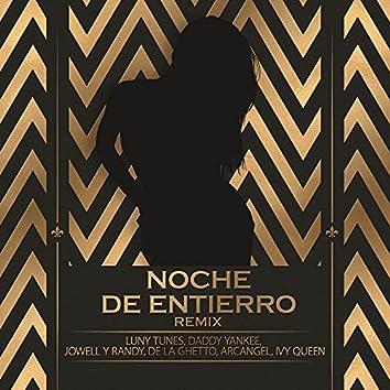 Noche De Entierro (Remix)
