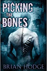 Picking the Bones Kindle Edition
