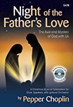 Night of the Father's Love - Satb Score with CD: The Awe and Mystery of God with Us