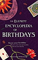 The Element Encyclopedia of Birthdays by Theresa Cheung(2009-03-01)