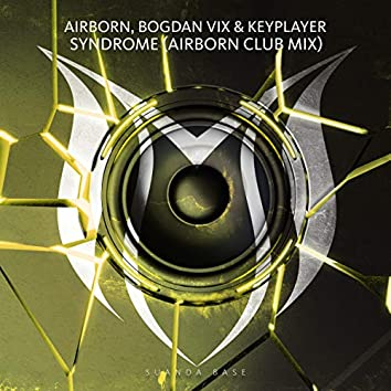 Syndrome (Airborn Club Mix)