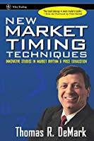 New Market Timing Techniques: Innovative Studies in Market Rhythm & Price Exhaustion (Wiley Trading)