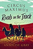 Circus Maximus: Rivals on the Track (English Edition)