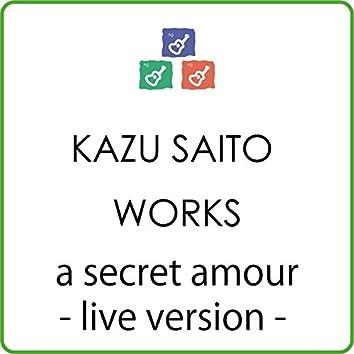 a secret amour (live version) [feat. MIHO]