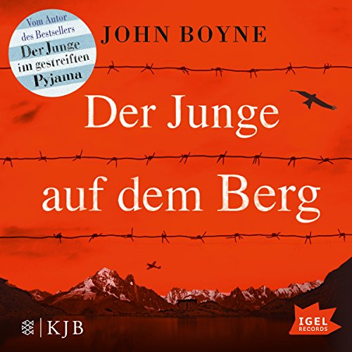 Der Junge auf dem Berg                   Written by:                                                                                                                                 John Boyne                               Narrated by:                                                                                                                                 Boris Aljinovic                      Length: 6 hrs and 27 mins     Not rated yet     Overall 0.0