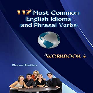 117 Most Common English Idioms and Phrasal Verbs, Workbook 4 cover art