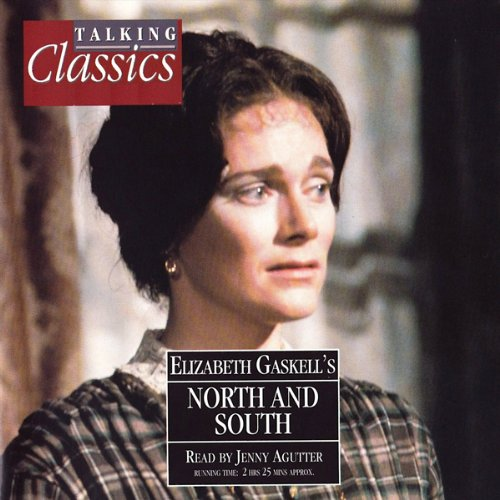 North & South                   By:                                                                                                                                 Elizabeth Gaskell                               Narrated by:                                                                                                                                 Jenny Agutter                      Length: 2 hrs and 20 mins     2 ratings     Overall 5.0