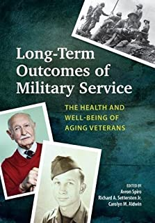 Long-Term Outcomes of Military Service: The Health and Well-Being of Aging Veterans