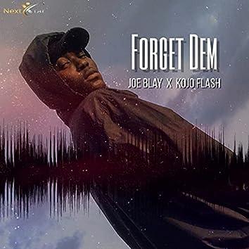 Forget Dem