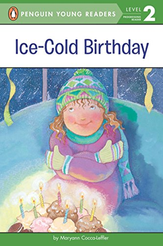 Ice-Cold Birthday (Penguin Young Readers, Level 2)