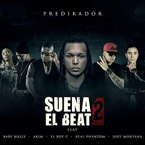 Predikador feat. Akim, Joey Montana, El BoyC, Baby Wally & Real Phantom