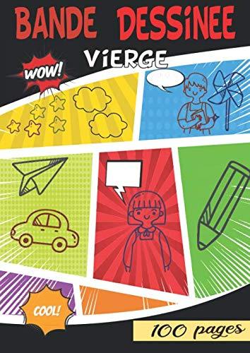 Bande dessinée vierge: 10 histoires sur 100 planches - activité créative pour tous PDF Books