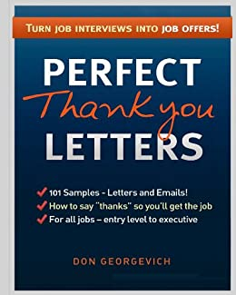 Thank You for the Interview Letters: How to send interview follow-up letters