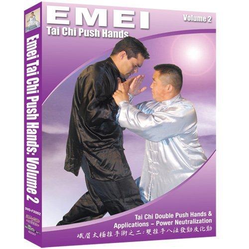 Emei Tai Chi Push Hands Vol. 2 - Tai Chi Double Push Hands & Applications Power Neutralization by Jack Fu Xueli