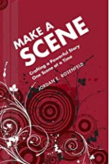 Make a Scene: Crafting a Powerful Story One Scene at a Time Digital download