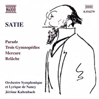 Orchestral Works by SATIE (1999-08-31)