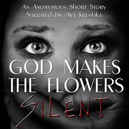 God Makes the Flowers Silent cover art