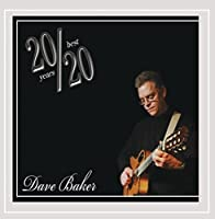 20/20: Best of Dave Baker