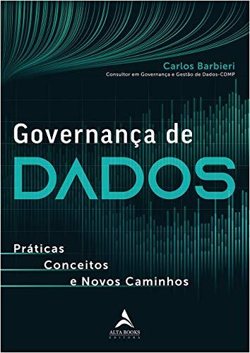 Governança de Dados: Práticas, conceitos e novos caminhos