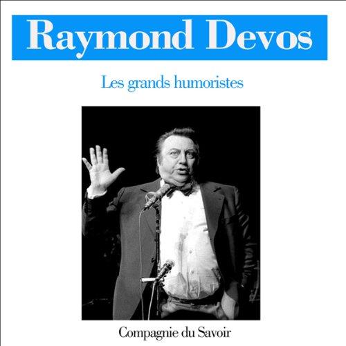 Raymond Devos (Les grands humoristes) audiobook cover art