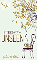 Stories of the Unseen (English Edition)