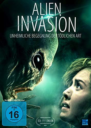 Alien Invasion - Unheimliche Begegnung der tödlichen Art