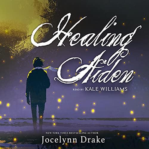 Healing Aiden Audiobook By Jocelynn Drake cover art
