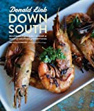 Down South: Bourbon, Pork, Gulf Shrimp & Second Helpings of Everything: A Cookbook