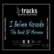 I Believe Backing Track In the Style of 'the Book Of Mormon' Single